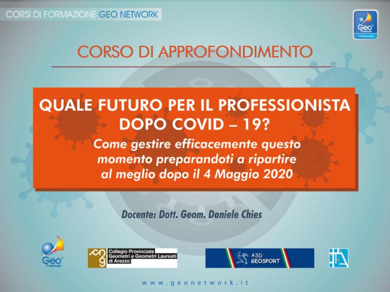 Quale futuro per il professionista dopo COVID-19?