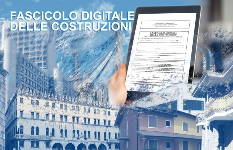 Fascicolo digitale delle costruzioni: nuovo adempimento a cura del professionista con possibile agevolazione superbonus.