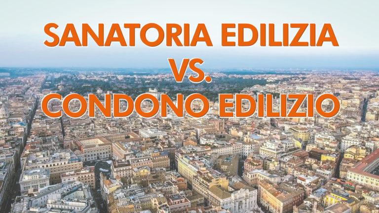 Sanatoria edilizia vs.  condono edilizio..   Cerchiamo di fare un pò di chiarezza